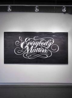BryanPatrickTodd_EverybodyMatters_b #typography