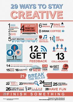 29 Ways to Stay Creative #graphic design #infographic #creative