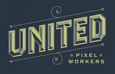 United Pixel Workers | Jessica Hische #type