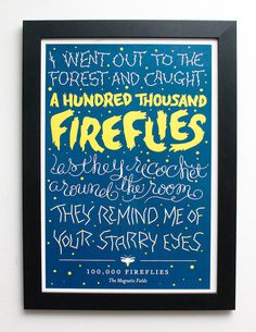 Magnetic Fields // 100,000 Fireflies Poster #lettered #lettering #script #band #indie #poster #music #hand