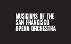 San Francisco Opera Orchestra on Behance