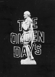 The Olden Days 02 #white #texture #black #statue #vintage #marble #and #type #wavy