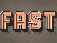 Dribbble - FAST by Mackey Saturday #fast #typography