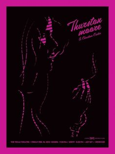 Thurston Tour Updates - Sonic Youth Gossip #thurston #poster #moore