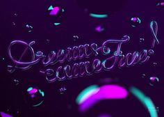 Dreams come true! // Neon Type on Typography Served #end #dreams #type #hi #typography