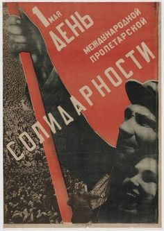 MoMA | The Collection | Gustav Klutsis and Sergei Senkin. First of May - Day of the International Proletarian Solidarity. 1930 #help