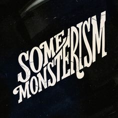 Some Monsterism Lettering by Typebrain #handcrafted #design #graphic #type #typography