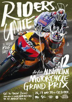 2012 Australian MotoGP advertising campaign on Behance #riders #unite #motorcycle #grand #prix #king #casey