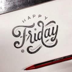 """Happy Friday"" indeed! Beautiful type by the talented @anthonyjhos #typography #hand lettering #type"