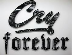 Max Snow. Cry Forever, Sheet metal, enamel, light sockets, and light bulbs 282 x 322.75 cm 201 #cry