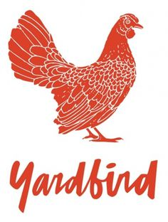 Google Image Result for http://www.whitespace.hk/wp-content/uploads/2011/07/yardbirdlogo.jpg #yardbird #handwritten #evan #chicken #hecox