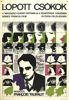 1970 Hungarian poster for STOLEN KISSES (François Truffaut, France, 1968) Designer: András Máté Poster source: Bedo.hu See more posters for STOLEN KISSES at Movie Poster of the Week.