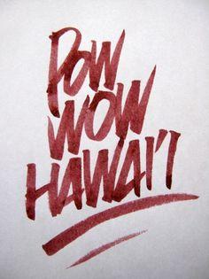 POW WOW BLOG #hawaii #pow #wow