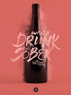 visualgraphic:Write Drunk #type #poster #awesome #quote