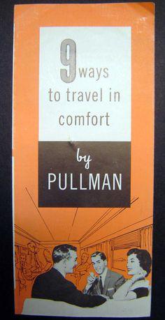 "1956 ""9 Ways to Travel in comfort"" Travel Brochure by Pullman #orange #vintage #brochure"