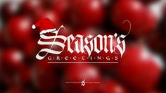 Seasons Greetings #holidays #calligraphy #happy #steve #red #santa #gothic #greetings #czajka #christmas #seasons #xmas #textura #winter
