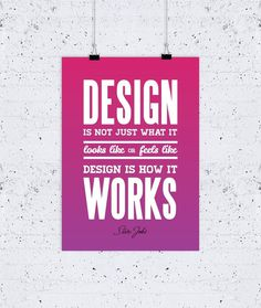 Design Is How It Works poster #quote #type #steve #jobs