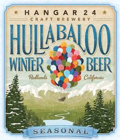 Hangar 24 Craft Brewery Hullabaloo Label #packaging #beer #label #bottle