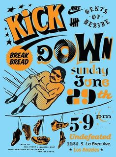 All sizes | UNDEFEATED Kick Down | Flickr - Photo Sharing! #scharwath #design #retro #illustration #nike #vintage #poster