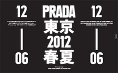 Prada Spring/Summer 2012 Fashion Show, Tokyo on Behance #prada #poster #typography