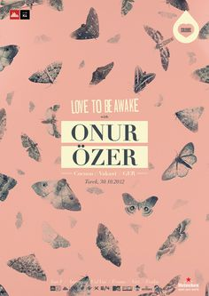 Colours present Onur Õzer from Cocoon Germany. LOVE TO BE AWAKE. #ozer #moth #design #onur #colours #k4 #poster