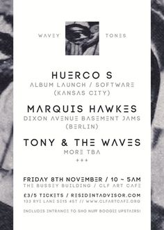 RA Tickets: Wavey Tones: Huerco S, Marquis Hawkes, Tony and the Waves at Bussey Building, London