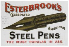 Esterbrook's Celebrated Steel Pens #vintage #typography