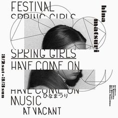 Japanese Concert Flyer: Spring Girls Have Come on Music at Vacant. Rikako Nagashima. 2013 #gradik