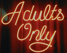 adults only | Flickr - Photo Sharing! #sign #neon