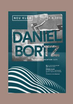 Neu Klub / Daniel Bortz by Francesco Saponaro #party #print #type #poster #blue #layout #collage #moon