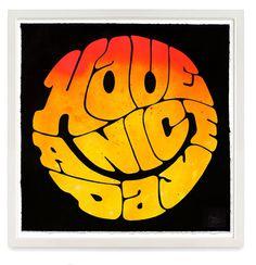 Have A Nice Day MarkWardStudio.com #smiley #type #mark #ward