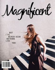 Magnificent, magazine cover #typography #cover #magazine #black and white #stairs #scrawl #magnificent #typewriter text