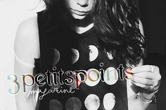 Série • • •   Flickr - Photo Sharing! #isabelle #3petitspoints #laydier #magazine #moon