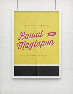 Bawal Dito Magtapon #tagalog #vintage #poster #manila #typography