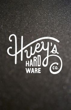 Huey´s Hard Ware Co. by Ricky Ray Lester Jr. #graphic design #design #typography #identity #quality #craftsmanship