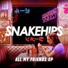 Snakehips - All My Friends EP Album Art (1772×1772)