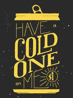 Have a cold one on me! - IscheDesigns #summer #lettering #texture