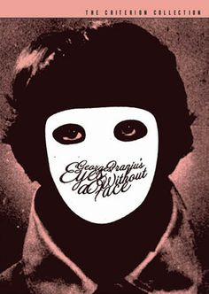 Eyes Without a Face (1960) The Criterion Collection #film #movie poster