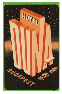 Typography / Ungheria - Budapest - Duna #vintage #label