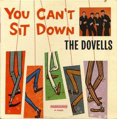 All sizes | Dovells - You Can't Sit Down | Flickr - Photo Sharing! #album #record #cover #1960s #illustration #artwork