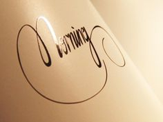 Dribbble - Morning Printed by Forsuregraphic #type #script