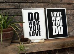 http://www.trishhunterfinds.com.au/wp content/uploads/2012/03/do what you love.jpg #print #passion #love #typography