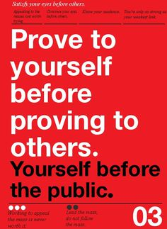 Prove to yourself #typography #helvetica #poster