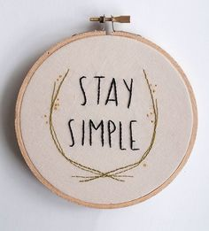 Stay Simple embroidered wall art by Scoutmob #embroidered #decoration #typography