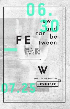 FEW AND FAR BETWEEN on the Behance Network #design #art #typography #poster #layout #concept #roscoflevo