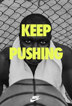 Keep Pushing. Nike ad #Nike #sport #fitness #ad