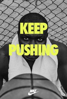 Keep Pushing. Nike ad  #Nike #sport #fitness #ad