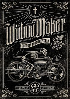 Widow Maker Motorcycles poster design #typography #type #motorcycle #skull #black #skeleton #moto