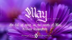 All sizes | May 2012 Calendar | Flickr - Photo Sharing! #calligraphy #shakespeare #may #macro #flowers #typography
