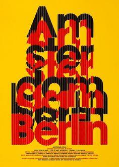 AMSTERDAM BERLIN www.michielschuurman.com #print #screen #schuurman #poster #michael